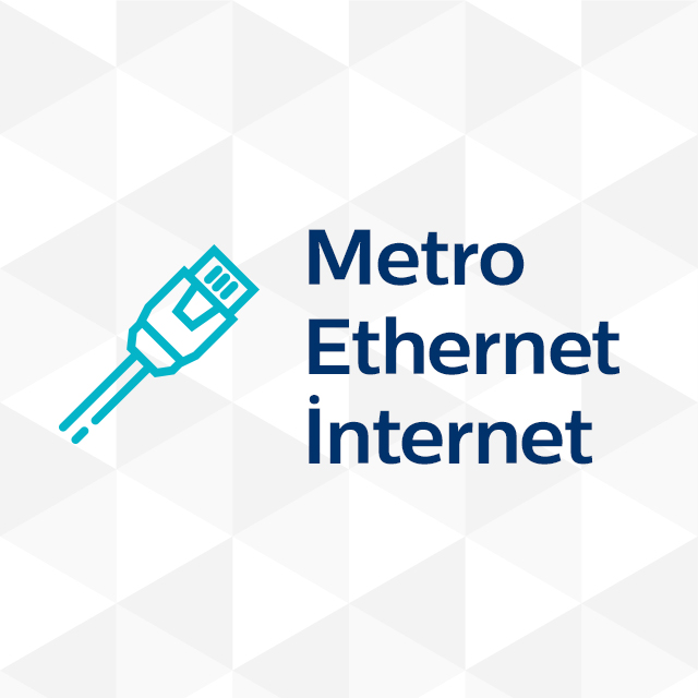 Metro Ethernet İnternet
